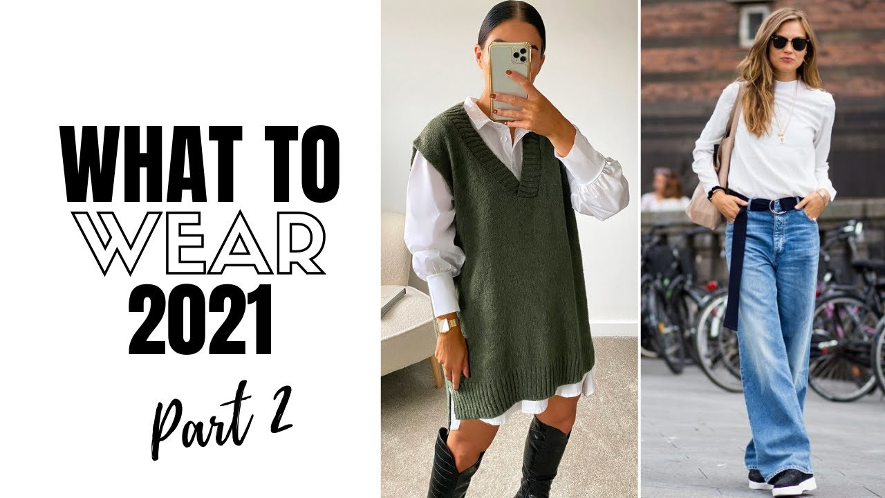 Top 10 Wearable Fashion Trends 2021   The Style Insider